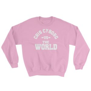 "Sweatshirt – ""Cris Cyborg vs. The World"" – Pink"