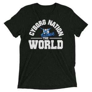 "T-Shirt – ""Cyborg Nation Change the World"" – Triblend – Black & Blue"