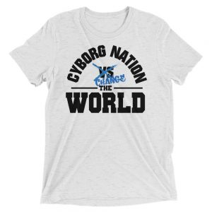 "T-Shirt – ""Cyborg Nation Change the World"" – Triblend – White & Blue"