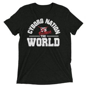 "T-Shirt – ""Cyborg Nation Change the World"" – Triblend – Black & Red"